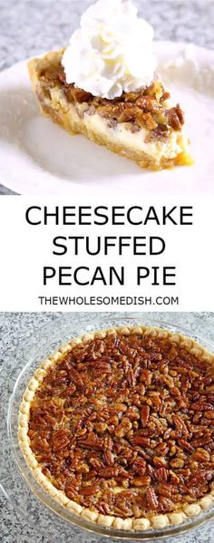 Cheesecake Stuffed Pecan Pie has a crunchy sweet pecan pie top layer and a creamy cheesecake bottom layer. It's a perfect dessert for the holidays! Cheesecake Stuffed Pecan Pie - The Wholesome Dish Pecan Pie Cheesecake, Cheesecake Recipes, Pie Recipes, Cooking Recipes, Pecan Recipes, Pecan Pie Cobbler, Blueberry Recipes, Recipe For Pecan Pie, Deep Dish Pie Crust Recipe