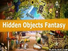 Hidden Objects: Fantasy  Android Game - playslack.com , voyage the supernatural vegetation and other unbelievable areas. Carefully look through levels and find all of the hidden objects. In this game for Android you can upgrade your energies of measurement. Carefully examine each stage to find the hidden objects. accumulate medieval wholes, fruits, and many other objects. Get suggestions if you get into a strenuous state. accumulate 3 stars for finishing  work and open brand-new supernatural…