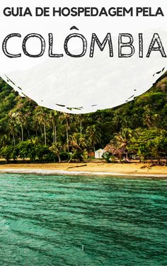 Colômbia: Guia de hospedagem pelos principais destinos turísticos do país. Descubra onde se hospedar em Bogotá, Villa de Leyva, Medellín, Santa Marta, Barranquilla, Cartagena, San Abdrés e em outras cidades do país.