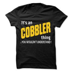 It is Cobbler Thing ... 99 Cool Job Shirt ! - #tee pattern #boho tee. CLICK HERE => https://www.sunfrog.com/LifeStyle/It-is-Cobbler-Thing-99-Cool-Job-Shirt-.html?68278