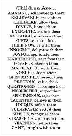 Children are....