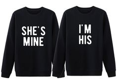 His and her matching couple sweatshirt. Shes mine Im his shirts. Couple sweatshirts. Engagement shirts. Gift for couple. Anniversary gifts.