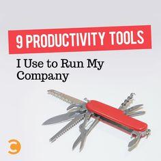 9 Productivity Tools I Use to Run My Company