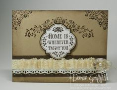 Home Is Wherever I'm With You ~ beautiful card by Dawn Griffith