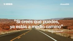 Si crees que puedes, ya estás a medio camino Country Roads, Running, Beach, Arrancar, Marathons, Quotes, Outdoor, Strength, Inspirational Quotes