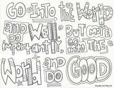 Go into the world and do well.  But more importantly, Go into the world and do good.  Graduation Coloring Page