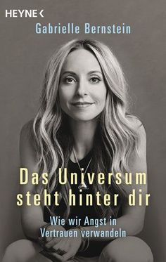 In her latest book, The Universe Has Your Back,New York Times best-selling author Gabrielle Bernstein teaches readers how to transform their fear into faith in order to live a divinely guided life. Each story and lesson in the book guides readers to relea