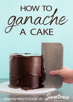Learn how to make ganache, then how to use ganache boards to achieve smooth, straight sides on your cake, and super sharp ganache edges! A full step-by-step tutorial.   #cakedecorating #ganache #tutorial