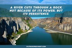 Your persistence is what gets the job done.
