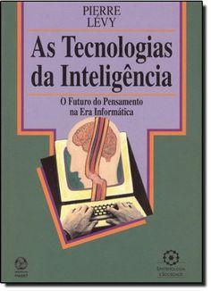 As Tecnologias da Inteligência por Pierre Levy https://www.amazon.com.br/dp/9729295999/ref=cm_sw_r_pi_dp_x_vkbByb2ZVV9Q4