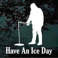 Ice Fishing Have An Ice Day window sticker
