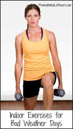 Exercises that you can do indoors to get a full body workout. Great exercises for when the weather is bad.