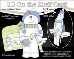 **COMING SOON** -  This lovely 3D On the Shelf Christmas Snowman Rio Card kit will be available here within 12 hours - http://www.craftsuprint.com/carol-clarke/?r=380405