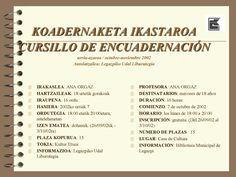 Enkuadernazio ikastaroa Legazpiko Udal Liburutegian. Kartela. 2002 urtea.|Cursillo de encuadernación en la Biblioteca Pública de Legazpi. Cartel anunciador.Año 2002.