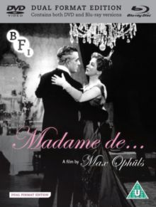 MADAME DE .. (U)  1953 FRANCE  OPHULS, MAX   DUAL FORMAT EDITION   £19.99  Based on the novel by Louise de Vilmorin about a doomed, obsessive romance set in 18th century France.DVD available from-  http://www.worldonlinecinema.com/Home/french-dvds