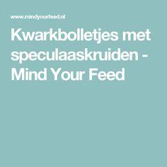 Kwarkbolletjes met speculaaskruiden - Mind Your Feed