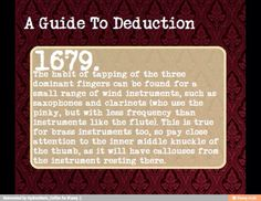 A Guide to Deduction- I play the flute and this is common for me