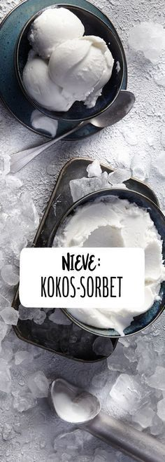 Nieve: Mexikanisches Kokos-Sorbet