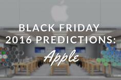 Apple Black Friday 2016 Predictions