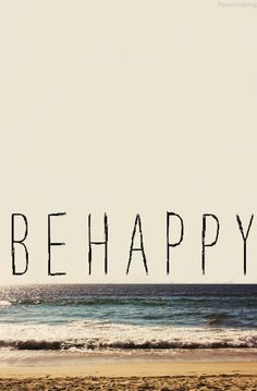It's true! If you want to be happy...you will just be happy!