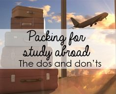Study Abroad Packing: The Dos and Don'ts