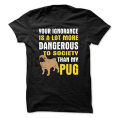 DANGEROUS TO SOCIETY THAN MY PUG T-Shirts, Hoodies. ADD TO CART ==► https://www.sunfrog.com/Pets/DANGEROUS-TO-SOCIETY-THAN-MY-PUG.html?id=41382
