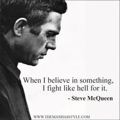 The Man Has Style Quote Steve Mcqueen Web Style