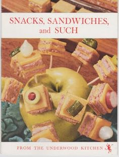 """Snacks, Sandwiches, and Such"" -- a recipe book from Underwood Deviled Ham"
