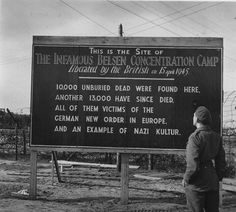 Bergen Belsen, Germany, A sign placed by the British army in the entrance to the camp, 1945.