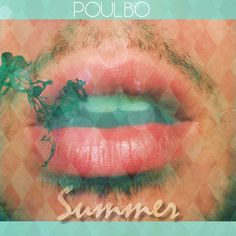 ▲ POulbO - Summer LP