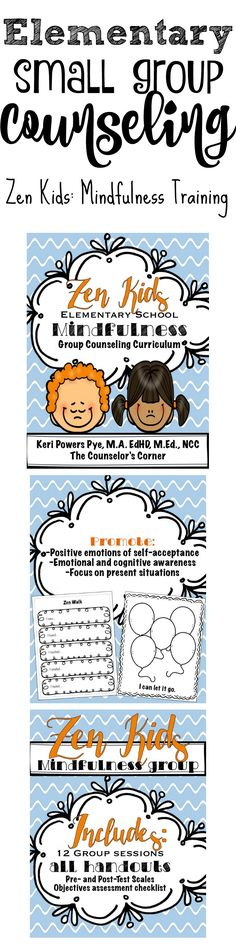 Zen Kids: Elementary Small Group Counseling Curriculum training students in mindfulness from The Counselor's Corner
