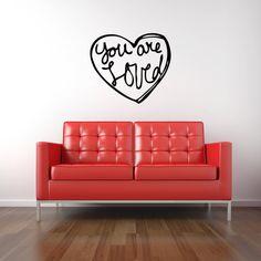 You Are Loved Heart Vinyl Decal (kids room)