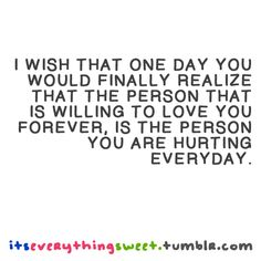 I-Wish-That-One-Day-You-Would-Finally-Realize-Love-quote-pictures.png (500×500)