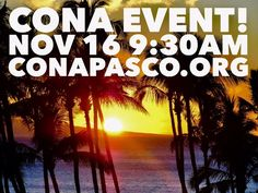 Save the date for the upcoming CONA Event on Wednesday, Nov. 16 at 9:30am! The guest speaker is Pasco County Extension Director, Dr. Whitney Elmore. The event is located at the Gulf Harbor Civic Association: 4610 Floramar Terr. New Port Richey, FL 34652. http://www.conapasco.org    #pasco #county #tampa #trinity #florida #tickets #onsale #december #christmas #christmasbreakfast #CONA #appreciation #event #doorprizes #prizes #giveaways #heritagesprings #ticket