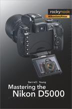 Mastering the Nikon D5000