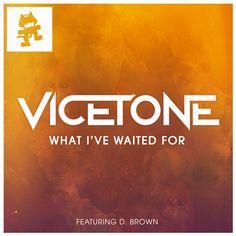 D. Brown,Vicetone — What I've Waited For [Monstercat] :: Beatport