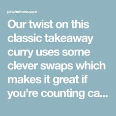 Our twist on this classic takeaway curry uses some clever swaps which makes it great if you're counting calories or following a plan like Weight Watchers. Going Vegetarian, Vegetarian Breakfast, Vegetarian Dinners, Vegetarian Cooking, Vegetarian Sandwiches, Low Calorie Recipes, Healthy Recipes, Healthy Food, Dairy Free Diet
