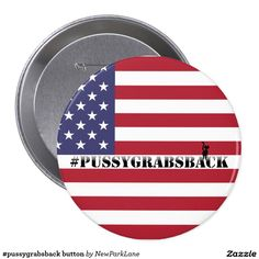 #pussygrabsback button #StopTrump #girlpower #vote #feminism