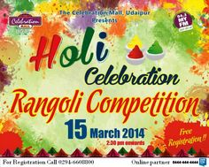 The Celebration Mall Udaipur is all set to make the Holi more colorful, by making you play with colors to win ,,,,A Rangoli Competition on 15th Mar. http://www.getitmalls.com/Pages/Event-Details.aspx?EventId=331