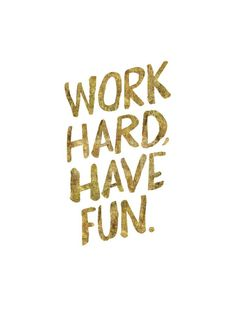Work Hard Have Fun Gold Art Print by Brett Wilson at Art.com