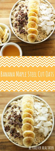 Delicious and healthy banana maple steel cut oats!