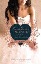How To Catch A Prince (Royal Wedding) [Paperback]
