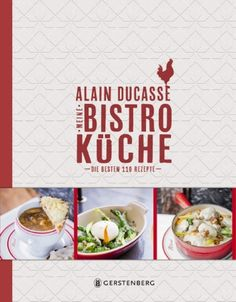 Meine Bistro Küche | Alain Ducasse | Rezension | Cooking Worldtour