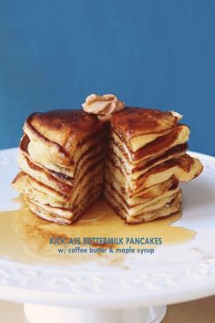 Kick-Ass Buttermilk Pancakes with Coffee Butter and Maple Syrup