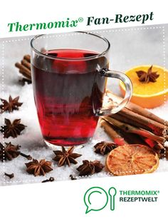 Glühwein Mulled wine from A Thermomix ® recipe from the drinks category www.de, the Thermomix ® community. Healthy Eating Tips, Healthy Foods To Eat, Healthy Nutrition, Healthy Recipes, Non Alcoholic Drinks, Wine Drinks, Cocktails, Gin, Apple Cider Sangria