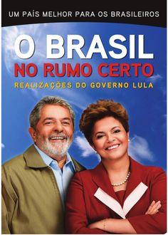 Um resumo do que o governo Lula fez nesses últimos 08 anos.