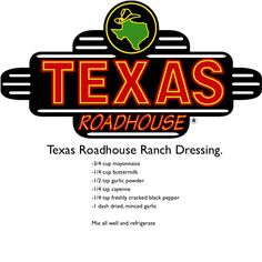 Texas Roadhouse Ranch Dressing - 1 packet Hidden Valley Buttermilk seasoning cup mayo, 1 cup buttermilk, garlic powder to taste, cayenne pepper to taste, cracked pepper to taste. Mix all together and refrigerate. Texas Roadhouse Ranch Dressing Recipe, Texas Roadhouse Recipes, Texas Roadhouse Steak Seasoning, Texas Roadhouse Salad Recipe, Outback Steak Seasoning, Texas Roadhouse Butter, Olive Garden Pasta, Taco Bells, Chick Fil A Sauce