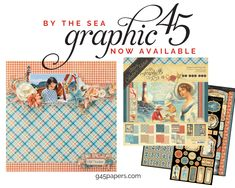 Get Beach Ready with By the Sea DCE Products by Graphic 45 Layout by Babi Kind Sea Video, Nautical Design, Beach Ready, Graphic 45, Saturated Color, Rose Bouquet, Palette, Layout, Products