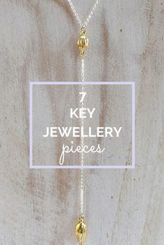Some key foundation pieces for your jewellery box: http://www.covett.co.nz/blogs/news/19427460-7-key-jewellery-pieces