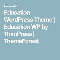 Education WordPress Theme | Education WP by ThimPress | ThemeForest Training Center, Wordpress Theme, Kindergarten, Education, Words, Kinder Garden, Teaching, Preschool, Onderwijs